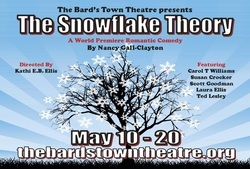 Snowflake Theory at Louisville Bard's Town Theater
