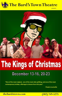 Kings of Christmas at Louisville Bard's Town Theater